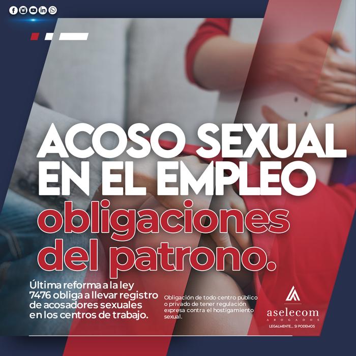 Hostigamiento sexual en los centros de trabajo-obligaciones de los patronos.